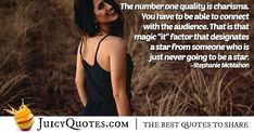 """The number one quality is charisma. You have to be able to connect with the audience. That is that magic ""it"" factor that designates a star from someone who is just never going to be a star. Stephanie Mcmahon, Number One, Picture Quotes, Best Quotes, Connect, How To Find Out, Magic, Star, Best Quotes Ever"