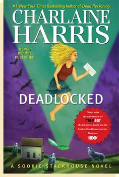 Charlaine Harris - Deadlocked (A Sookie Stackhouse Novel): will be released May 2012