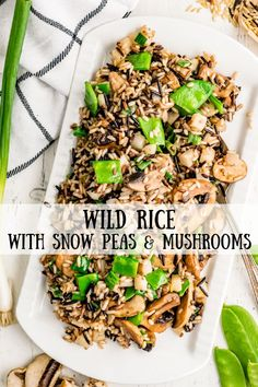 This recipe for Wild Rice with Snow Peas- as well as the addition of mushrooms and the added crunch of water chestnuts is a great side dish.
