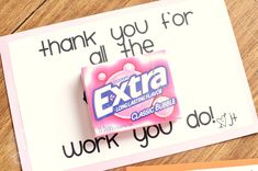 Thank you for all the EXTRA work you do.