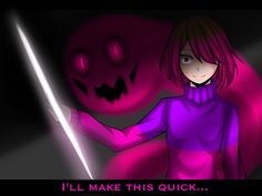 Frisk looks like he's about to fuck Betty's shit up. (And yes,I view Frisk as a male for this AU,no gender hating) --- Okay,so I didn't include Akumu for now,cuz this took a while and I was lazy af...