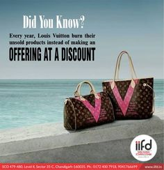 Did you Know? Every Year, Louis Vuitton burn their Unsold products instead of making an Offering at a Discount.  Join IIFD & Make a Career in A Creative Field. For #Admission_Process Call @+919041766699 OR Visit @ www.iifd.in/  #iifd #best #fashion #designing #institute #chandigarh #mohali #punjab #design #admission #india #fashioncourse #himachal #InteriorDesigning #msc #creative #haryana #textiledesigning