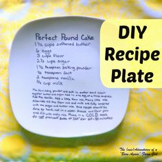 "DIY Recipe Plate. Someone else said.."" I know some of you are about to say, ""wait a minute, I have seen this and it doesn't work. The marker washes off!"" Yes, you have and that is because those folks didn't use the right temperature and technique to make the marker set properly."""