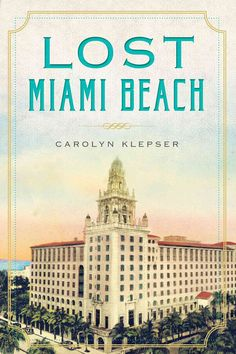 Lost Miami Beach