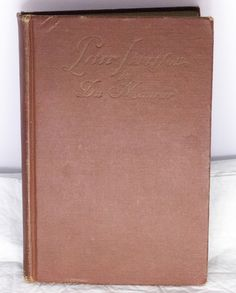 1919 Hardcover Illustrated Book - Peter Ibbetson By George Du Maurier.  Condition (Book/Dust Cover) G+/Missing
