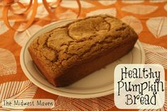 Fall Baking Series: Healthy Pumpkin Bread