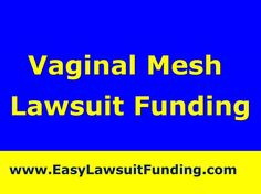 """http://www.youtube.com/watch?v=X2c0xE0wGnA http://www.easylawsuitfunding.com   Vaginal Mesh Lawsuit Funding – Lawsuit Loan """"Easy Lawsuit Funding"""" - If you were injured by Trans-Vaginal Mesh Surgery and waiting for your Mesh lawsuit settlement or personal injury claim and need cash today to survive financially until you win or settle your case, """"Easy Lawsuit Funding"""" can help you with a settlement loan or lawsuit funding against your expected lawsuit settlement."""