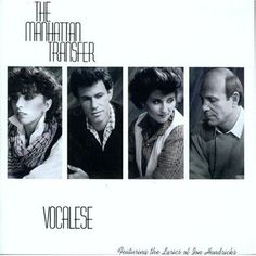 Vocalese by The Manhattan Transfer (1985), is considered to be their most critically acclaimed album. It received 12 Grammy nominations, second only to Michael Jackson's Thriller as the most nominated individual album. The album's title Vocalese refers to a style of music that sets lyrics to previously recorded jazz instrumental pieces. The vocals then reproduce the sound and feel of the original instrumentation. Jon Hendricks, proficient in this art, composed all of the lyrics for this…