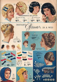 "The ""permanently set"" wigs at the top are atrocious.the little girl wigs in particular. The blonde wig looks like top-ramen. Retro Advertising, Retro Ads, Vintage Advertisements, Vintage Makeup, Vintage Beauty, Mode Vintage, Vintage Ads, 1960s Hair, Anos 60"