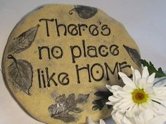 There's no place like home / INSPIRATIONAL STONES by Poemstones,  SOLD