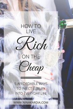 5 ways to feel rich and enjoy luxury, even when you're struggling financially.  Click to read now or pin for later! | ninakardia.com