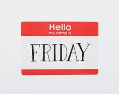 Hello, Friday.