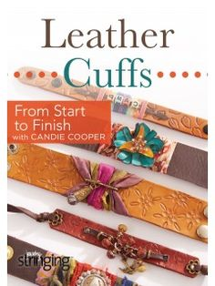 Leather Cuffs Start to Finish with Candie Cooper: How to make a leather bracelet… - Leather Jewelry Bracelet En Cuir Diy, Diy Leather Bracelet, Leather Cuffs, Leather Earrings, Diamond Earrings, Silver Earrings, Silver Jewelry, Fine Jewelry, Platinum Earrings