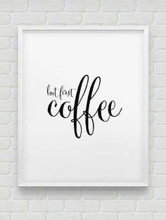 printable 'but first coffee' wall decor // instant by spellandtell, £4.20