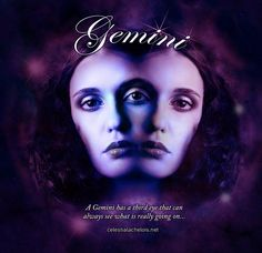 Geminis have a third eye <3