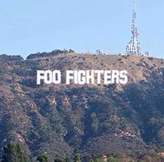 Foo Fighters I really really really wanna live there