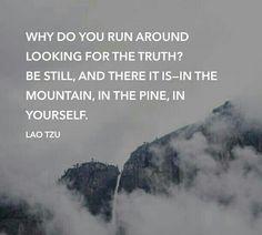 """Why do you run around..."" - Lao Tzu - #Taoism"