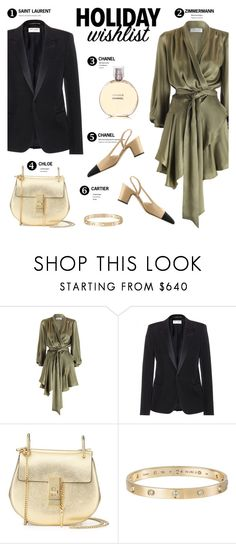 """""""Holiday wish list :)"""" by stellaasteria ❤ liked on Polyvore featuring Zimmermann, Yves Saint Laurent, Chanel, Chloé and Cartier"""