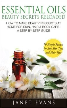 Free on the Kindle Today - 02/10/16 Essential Oils, Beauty Secrets Reloaded