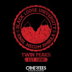 """""""Black Lodge University"""" (Reprint) by alecxps T-shirts, Tank Tops, V-necks, Sweatshirts and Hoodies are on sale until February 12th at www.OtherTees.com #TwinPeaks #OtherTees #DavidLynch #Lynch #Tshirts #BlackLodge"""