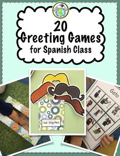 20 Greeting Games for Spanish Class, geared primarily for elementary school but adaptable for all levels. Comes with lots of printables along with activities. Mundo de Pepita, Resources for Teaching Spanish to Children