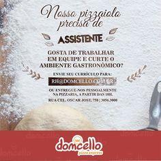 Card Domcello para Vaga de Assistente: https://www.facebook.com/domcello #pizza
