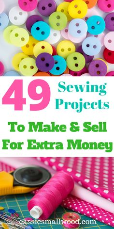 49 good ideas for DIY sewing projects to sell so you can make money sewing at home. These are great ideas for making money selling your unique handmade sewing crafts on Etsy, in your online store, at craft fairs or a local shop. A great way to start your own online craft business if you love to sew!