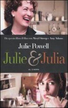 Julie & Julian la cucina la vita