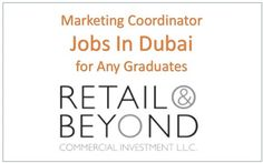 Marketing Jobs for Graduates at Dubai, MBA Fresher Jobs at Dubai, Direct Company Recruitment for Marketing Coordinator jobs in Dubai UAE with Salary Details,