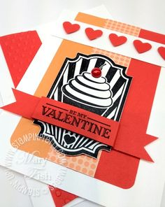Stampin Pretty, Stampin Up, Mary Fish, Love Valentines, Valentine Ideas, Valentine Cards, Gifts For Photographers, Card Making Inspiration, Sweet Cakes