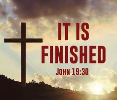"""John """"…Jesus said, """"It is finished."""" With that, He bowed His head and gave up His spirit. Biblical Quotes, Scripture Quotes, Jesus Quotes, Bible Scriptures, Spiritual Quotes, Faith Quotes, Bible 2, Faith Bible, Positive Quotes"""