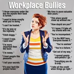 """How to deal with a bully in the workplace. Best way to counter-act a sniper is asking a question that expose them, like, """"What did you say? Are you trying to put me down?"""" Stand up to a bully and he/she will respect you. Bullies don't understand niceness, they can only relate to power and domination. Act the same toward them as they act toward you, use the same language that they use is better than kiss-ass or submission. Never make the mistake of appeasing Hitler."""