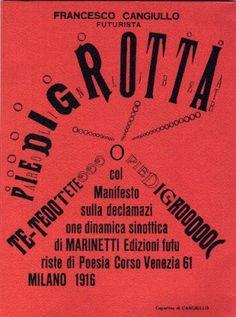 Trabalho gráfico futurista, realizado pelo artísta Italiano Francesco Cangiullo (1916)