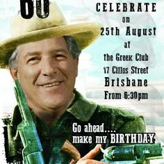 Josey Wales Invitation. Spoof of Clint Eastwood as Josey Wales. Go ahead...make my BirthDAY