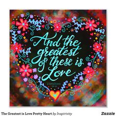 Shop The Greatest is Love Pretty Heart Photo Print created by Inspirivity. Positive Quotes For Friends, Positive Thoughts, Positive Vibes, Mark And Amy, Zen Pictures, Simply Quotes, Inspiring Quotes About Life, Inspirational Quotes, Art Quotes