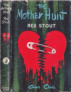 The Mother Hunt by Rex Stout / Cover art: John Rose