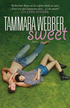 "Leggere Romanticamente e Fantasy: Anteprima ""SWEET"" di Tammara Webber"