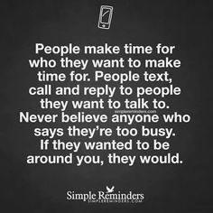 """Ha. I don't even get the courtesy """"I'm too busy."""" Wisdom Quotes, True Quotes, Great Quotes, Words Quotes, Quotes To Live By, Motivational Quotes, Inspirational Quotes, Sayings, People Quotes"""