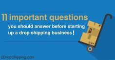 11 Important Questions For Any Drop Shipping Business http://www.2dropshipping.com/questions-for-drop-shipping-business/