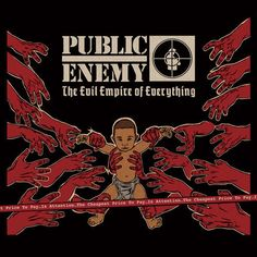 """The latest Public Enemy album art I illustrated. It's a great album. Support positive HIPHOP. Public Enemy """"The Evil Empire of Everything"""" CD"""