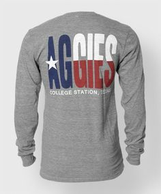 This is the longsleeve version of our popular Texas Flag shirt. This incredibly soft semi fitted t-shirt is made of 50% polyester, 25% rayon, and 25% cotton. It features the word Aggies in all caps on the front, in red white and blue with a star in the middle of the A. Underneath that is says College Station, Texas. On the back is Aggies in large red, white and blue font across the whole back.