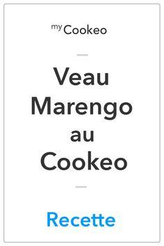 Veau Marengo au Cookeo - La Meilleure Recette Guide, Reception, Pizza, Menu, Kitchen, Image, Kitchens, Dumplings, Carrots