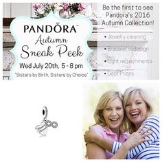 Whoever you count as a sister in your life Related by blood or not We have a wonderful evening planned for you! Preview Pandora's fall line enjoy light snacks maybe even win a door prize! #tphtyler #sisters4life 903-592-4171