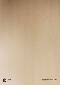 Ivory Maple Wood Gloss CCX 47201G Laminate Colours, Woods, Ivory, Interior Design, Collection, Nest Design, Home Interior Design, Woodland Forest, Interior Designing