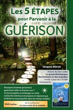 JACQUES MARTEL - 5 étapes pour parvenir à la guérison(Les - Ésotérisme - LIVRES - Renaud-Bray.com - Ma librairie coup de coeur
