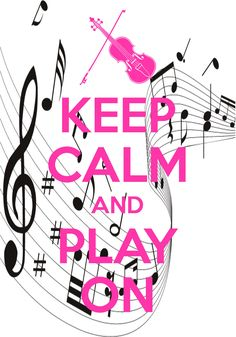 keep calm and play on / created with Keep Calm and Carry On for iOS #keepcalm #violin