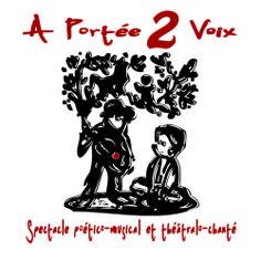 Lez' Arts Vivants - A Portée 2 Voix - Propose un mélange de poésie, musique et chansons sur des rythmes mélangeant sons africains et sons de villes dans leur spectacle