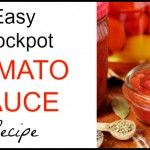 Easy Crock Pot Tomato Sauce