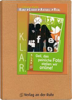 K.L.A.R.-Literatur-Kartei - Geil, das peinliche Foto stellen wir online! ++ #Unterrichtsmaterial für Lehrer an weiterführenden Schulen, Fach: Deutsch, Klasse 7-10 ++ Maßgeschneidertes Unterrichtsmaterial zu den beliebten Lektüren + Handlungsorientierte Aufgaben zum Überprüfen des Textverständnisses, Verfassen von eigenen Texten usw. + Inklusive Hintergrundinformationen zu den Kernthemen des Romans #Leseförderung