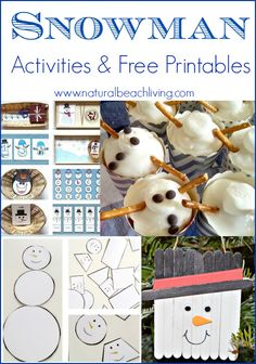 Snowman Activities, Crafts, and Snacks. DIY fun for kids and lots of Free Printables for a Snowman Theme.